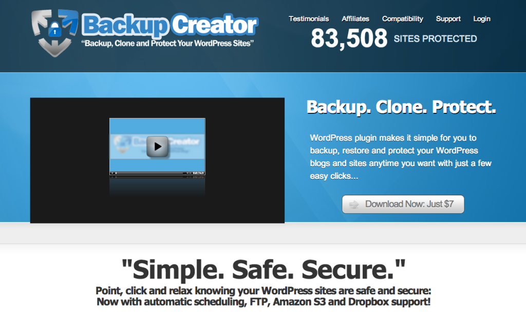 Backup. Clone. Protect. WordPress plugin makes it simple for you to backup, restore and protect your WordPress blogs and sites anytime you want with just a few easy clicks...